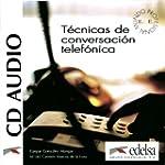Tecnicas De Conversacion Telefonica:...