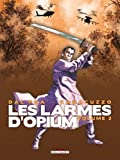 img - for Les larmes d'Opium, Tome 2 : book / textbook / text book