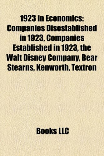 1923-in-economics-companies-disestablished-in-1923-companies-established-in-1923-the-walt-disney-com