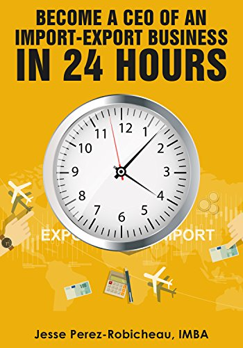 become-a-ceo-of-an-import-export-business-in-24-hours-english-edition