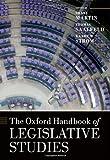The Oxford Handbook of Legislative Studies (Oxford Handbooks in Politics & International Relations)