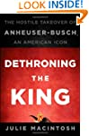Dethroning the King: The Hostile Take...
