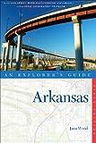 Explorer's Guide Arkansas (Explorer's Complete)