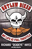 img - for Outlaw Biker: My Life At Full Throttle book / textbook / text book