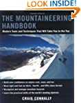 The Mountaineering Handbook: Modern T...