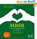 MBSR - Die Kunst, das ganze Leben zu...