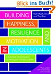 Building Happiness, Resilience and Mo...