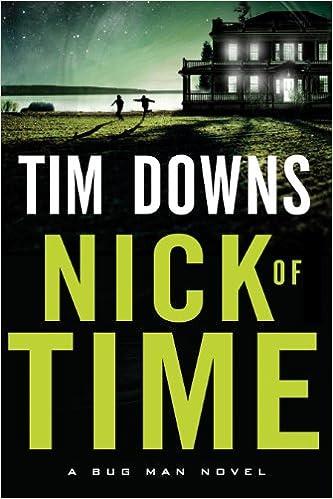 Nick of Time (A Bug Man Novel)