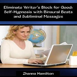 Eliminate Writer's Block for Good Audiobook