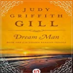 Dream Man (       UNABRIDGED) by Judy G. Gill Narrated by Christine Williams
