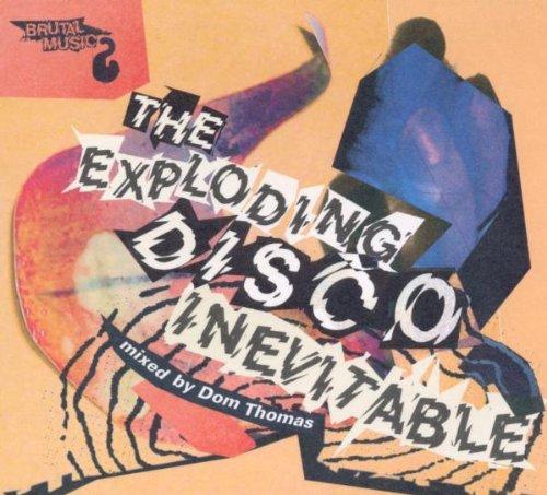 The Exploding Disco Inevitable
