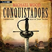 Conquistadors | [Michael Wood]