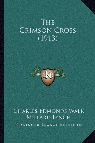 The Crimson Cross (1913)