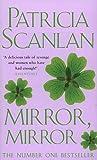 Mirror Mirror Patricia Scanlan