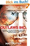 Outlaws Inc.: Flying With the World's...