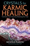 Crystals for Karmic Healing: Transfor...