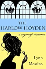 The Harlow Hoyden: A Regency Romance (Love Takes Root Book 1)