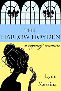 The Harlow Hoyden: A Regency Romance by Lynn Messina ebook deal