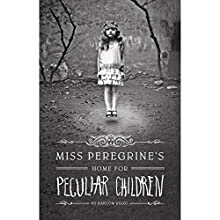 Miss Peregrine's Home for Peculiar Children (       UNABRIDGED) by Ransom Riggs Narrated by Jesse Bernstein