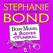 4 Bodies and a Funeral: Body Movers, Book 4 | Stephanie Bond