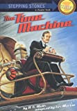 img - for The Time Machine (A Stepping Stone Book(TM)) book / textbook / text book