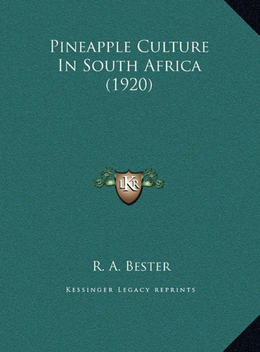 Pineapple Culture in South Africa (1920)