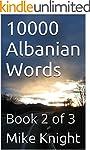 10000 Albanian Words: Book 2 of 3 (Es...