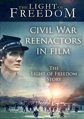 Civil War Reenactors in Film