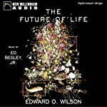 The Future of Life | Edward O. Wilson