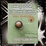 The Door in the Wall | H. G. Wells