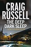 The Deep Dark Sleep: A Lennox Thriller