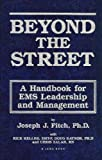 echange, troc Joseph J. Fitch - Beyond the street: A handbook for EMS leadership and management