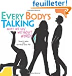Every Body's Talking: What We Say Wit...