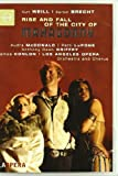 Weill: Rise And Fall Of The City Of Mahagonny [DVD] [2007]