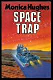 img - for space trap book / textbook / text book
