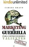 Marketing de guerrilla para emprendedores valientes (Fuera de colección)