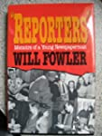 Reporters: Memoirs of a Young Newspap...
