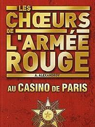 Les Choeurs De L'armée Rouge Au Casino De Paris