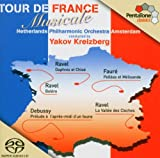 Tour de France Musicale [Hybrid SACD] Netherlands Philharmonic Orchestra Amsterdam