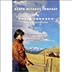 Death Without Company: A Walt Longmire Mystery (       UNABRIDGED) by Craig Johnson Narrated by George Guidall