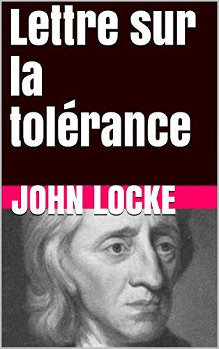 John Locke - Lettre sur la tolérance (French Edition)