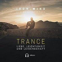Trance: Liebe, Leichtigkeit und Leidenschaft (Trance 2) Hörbuch von Slatco Sterzenbach Gesprochen von: Slatco Sterzenbach, Petra Bartelt