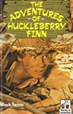 Adventures of Huckleberry Finn (Stories to Remember - Senior) (0333595076) by Twain, Mark