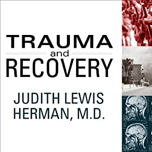 Trauma and Recovery Audiobook