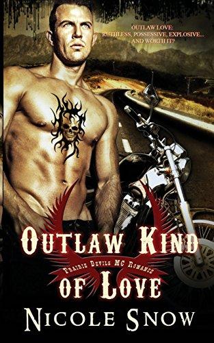 Outlaw Kind of Love (Prairie Devils MC, #1)