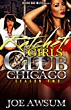 img - for Ratchet Girls Club Chicago episode 2 book / textbook / text book
