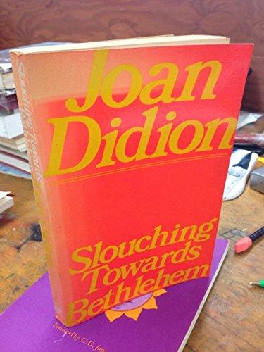 Slouching Towards Bethlehem (A Touchstone book), Didion, Joan