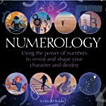 Numerology: Using the Power of Number...