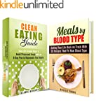 Clean Eating by Blood Type Box Set: A...