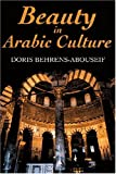 img - for Beauty in Arabic Culture (Princeton Series on the Middle East) book / textbook / text book